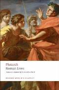 Roman Lives: a Selection of Eight Lives (99 Edition)