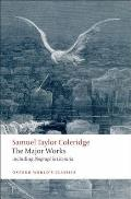 Samuel Taylor Coleridge: The Major Works (Oxford World's Classics) Cover