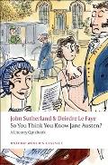So You Think You Know Jane Austen?