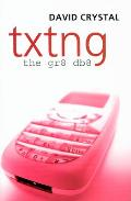 Txtng: The Gr8 Db8 Cover