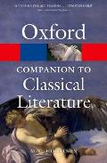 The Oxford Companion to Classical Literature (Oxford Paperback Reference)