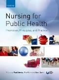 Nursing for Public Health: Promotion, Principles, and Practice