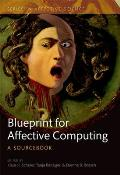 A Blueprint for Affective Computing: A Sourcebook and Manual Cover