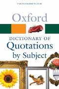 Oxford Dictionary of Quotations by Subject (Oxford Paperback Reference) Cover