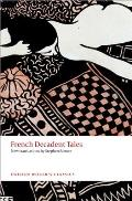 French Decadent Tales (Oxford World's Classics)