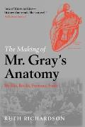 Making Of Mr Grays Anatomy