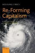 Re-Forming Capitalism: Institutional Change in the German Political Economy