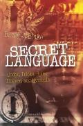 Secret Language Codes Tricks Spies Thieves & Symbols
