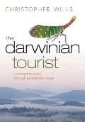 The Darwinian Tourist: Viewing the World Through Evolutionary Eyes Cover