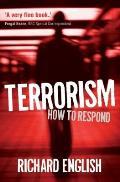 Terrorism How to Respond