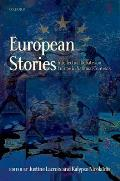 European Stories: Intellectual Debates on Europe in National Contexts
