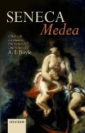 Seneca: Medea: Edited with Introduction, Translation, and Commentary