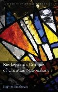 Kierkegaard's Critique of Christian Nationalism Cover