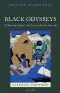 Black Odysseys: The Homeric Odyssey in the African Diaspora Since 1939 (Classical Presences)
