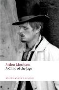 A Child of the Jago (Oxford World's Classics) Cover