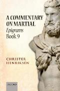 A Commentary on Martial: Epigrams Book 9