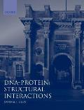 DNA-Protein: Structural Interactions: Frontiers in Molecular Biology