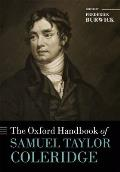 Oxford Handbook of Samuel Taylor Coleridge Oxford Handbooks