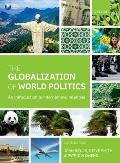 Globalization of World Politics: an Introduction To International Relations (6TH 14 Edition)