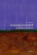 Management: A Very Short Introduction (Very Short Introductions)