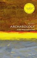 Archaeology (Very Short Introductions)