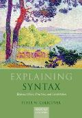 Explaining Syntax: Representations, Structures, and Computation