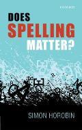 Does Spelling Matter?