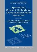 Spectral/Hp Element Methods for Computational Fluid Dynamics