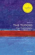 The Tudors: A Very Short Introduction (Very Short Introductions)