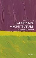 Landscape Architecture (Very Short Introductions)
