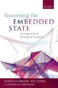 Governing the Embedded State: The Organizational Dimension of Governance