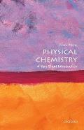 Physical Chemistry (Very Short Introductions)