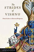 The Strides of Vishnu: Hindu Culture in Historical Perspective