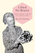 I Died for Beauty Dorothy Wrinch & the Cultures of Science