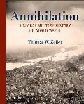 Annihilation: a Global Military History of World War II (10 Edition)