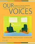 Our Voices : Essays in Culture, Ethnicity, and Communication (5TH 12 Edition)