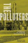 The Polluters: The Making of Our Chemically Altered Environment