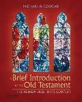 Brief Introduction To the Old Testament: the Hebrew Bible in Its Context (08 - Old Edition)