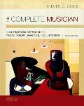 The Complete Musician: An Integrated Approach to Tonal Theory, Analysis, and Listening Cover