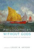 Philosophers Without Gods (07 Edition)