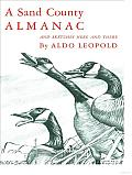 A Sand County Almanac: With Other Essays on Conservation from round River Cover