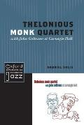 Thelonious Monk Quartet Featuring John Coltrane at Carnegie Hall (Oxford Studies in Recorded Jazz)