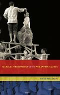 Musical Renderings of the Philippine Nation (New Cultural History of Music)