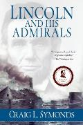 Lincoln and His Admirals (08 Edition)