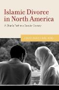 Islamic Divorce in North America: A Shari'a Path in a Secular Society