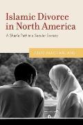 Islamic Divorce in North America: A Shari'a Path in a Secular Society