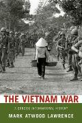 Vietnam War : Concise International History (08 Edition)