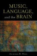 Music, Language, and the Brain (07 Edition)
