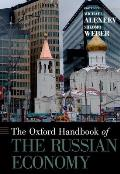 The Oxford Handbook of the Russian Economy (Oxford Handbooks)
