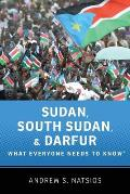 Sudan, South Sudan, and Darfur (12 Edition)